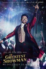 Watch The Greatest Showman Online Putlocker