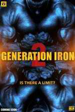 Watch Generation Iron 2 Online Putlocker