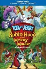 Watch Tom and Jerry Robin Hood and His Merry Mouse Online Putlocker