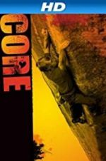 Watch Core Online Putlocker