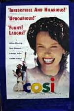 Watch Cosi Online Putlocker