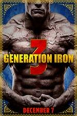 Watch Generation Iron 3 Online Putlocker