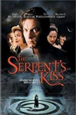 Watch The Serpent\'s Kiss Online Putlocker