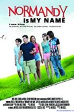 Watch Normandy Is My Name Online Putlocker