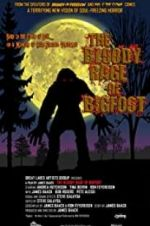 Watch The Bloody Rage of Bigfoot Online Putlocker