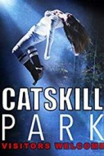 Watch Catskill Park Online Putlocker