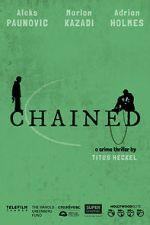 Watch Chained Putlocker